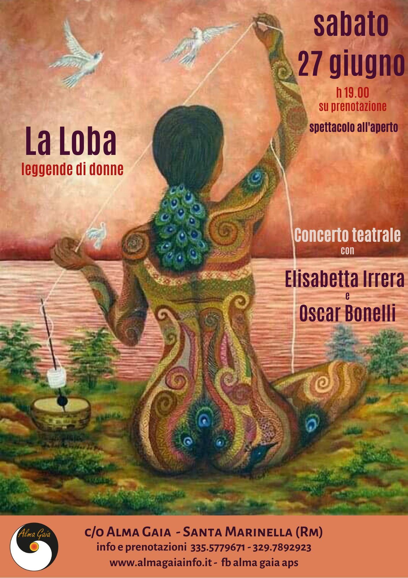 La Loba, leggende di donne – Concerto teatrale, sabato 27 giugno h 19.00