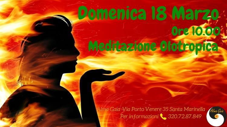 meditazione olotropica 18 marzo 2018